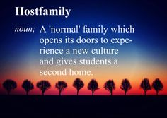 "A Host Family is a 'normal'"" family, which opens its doors to experience a new…"