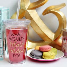 """Sometimes you have to wake up in the morning and ask yourself....""""What Would Blair Waldorf Do?"""" Click the photo to purchase this adorable cold beverage tumbler! It would make a fantastic gift for any Gossip Girl fan! ($20)"""