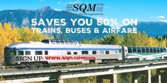 SQM Inc (@SQMInc) | Twitter. Don't let Via Rails Canada150Fail make you sad. Sign up today to save 50% on bus, train and airline tickets. We offer members discounts year-round when they fill report on the customer service received on-board your transportation choice. To sign up to our exclusive program, click here: www.sqm.ca/welcome  Travel packages, Travel Deals, Train tickets, flight deals, cheap airfare, travel savings