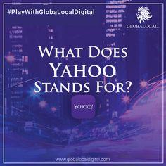 Do You Know What Yahoo Stands For?   https://www.globalocaldigital.com/  #Yahoo #FactsAboutYahoo #GlobaLocalDigital