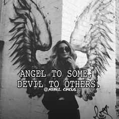 Are you an 😇 or 😈? @rebelcircus #rebelcircus #angel #devil #quote @gypsyone Devil Quotes, Boss Bitch Quotes, Angel Quotes, Dark Quotes, Angel Devil Tattoo, Angel And Devil, Badass Quotes Women, Woman Quotes, Instax Mini Film