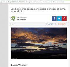 Mia foto di nuvole in un sito Spagnolo http://www.batanga.com/tech/13299/las-5-mejores-aplicaciones-para-conocer-el-clima-en-android