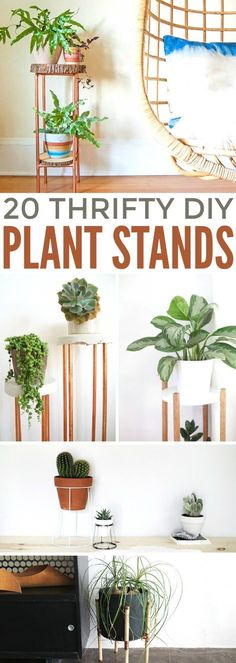 These 20 thrifty diy plant stands are very easy projects you can make yourself. I'm sharing some of my favourite DIY plant stands today, hoping these creative ideas will give you some inspiration for plant stands that stand out!