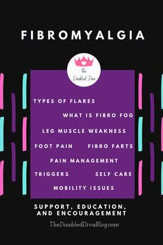 The Disabled Diva blogs about fibromyalgia flares, brain fog, muscle weakness, foot pain, pain management, flare triggers, self care, and mobility issues. Get to know this chronic illness and how to improve living with it.