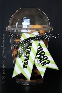 With a teacher like you I'll be a smart cookie.  Printable tag...probably would add a gift card for a coffee shop if I put it on a cup like this!