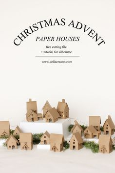 Christmas Advent Paper Houses - free tutorial and cutting files // Delia Creates