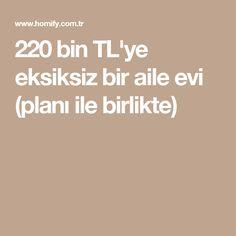 220 bin TL'ye eksiksiz bir aile evi (planı ile birlikte)