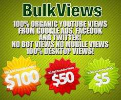 Buy YouTube views for very cheap prices - 100% safe views from Social sites http://www.youtubebulkviews.com