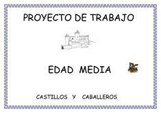 .slideshare.proyecto-edad-media-para-infantil Castle Project, Medieval Knight, Middle Ages, Classroom, Culture, Teaching, Activities, Humor, Education