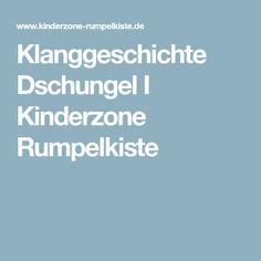 Klanggeschichte Dschungel I Kinderzone Rumpelkiste
