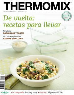 Thermomix magazine nº 93 [julio Food N, Good Food, Food And Drink, Best Cooker, Food Humor, Healthy Eating, Cooking Recipes, Tasty, Favorite Recipes