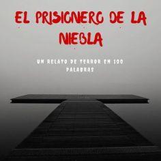 microrrelato terror el prisionero de la niebla_opt
