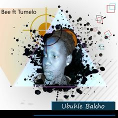 Ubuhle Bakho (feat. Tumelo) Cover Recorder Music, Music Publishing, Bee, Cover, Bees