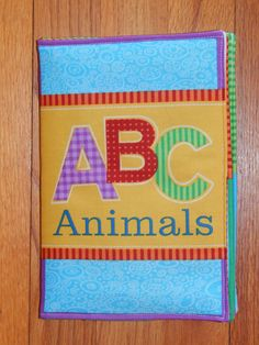A personal favorite from my Etsy shop https://www.etsy.com/listing/272543268/childrens-cloth-book-abc-animals