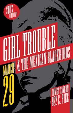Girl Trouble & The Mexican Blackbirds at the Comet Tavern in Seattle