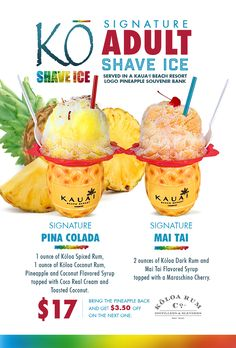 Koloa Rum Adult Shave Ice is available poolside at the Kauai Beach Resort, Kauai, Hawaii