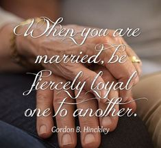 """""""When you are married, be fiercely loyal one to another. Selfishness is the great destroyer of happy family life. If you will make your first concern the comfort, the well-being, and the happiness of your companion, sublimating any personal concern to that loftier goal, you will be happy, and your marriage will go on throughout eternity."""" –Gordon B. Hinckley ... Learn more facebook.com/FamilyProclamation. Enjoy more from #PresHinckley facebook.com/GordonBHinckleypage. #ShareGoodness; #PassItOn Happy Family, Family Life, Meridian Magazine, Healthy Marriage, Family Matters, Marriage And Family, Marry You, Breakup, Relationship"""