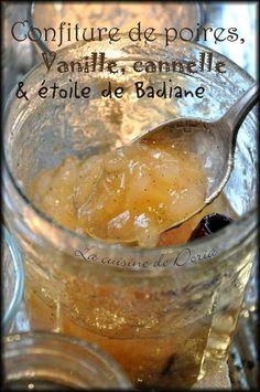 Une confiture de saison très parfumée qui est très agréable de consommer le matin sur du bon pain de campagne... Ingrédients pour 3 pots 1kg de poires Le jus d'un citron vert 400gr de sucre 1 bâton de cannelle 1 gousse de vanille El Vanillo 1 étoile de...