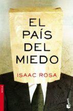 Carmen en su tinta: Reseña: El país del miedo de Isaac Rosa (Seix Barr...