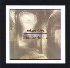CMI - 068 - RAISON D'ETRE - COLLECTIV ARCHIVES 2CD (1999)