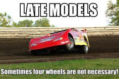 That is same with Modifieds!! Let's go 3-wheelin'!1