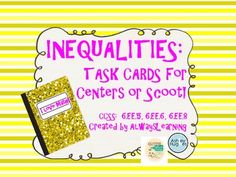 $3.00 Task cards with varied questions about inequalities...24 in all for independent stations, a teacher-led center, a class-wide game, or for assessment!