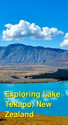 Activities in Lake Tekapo, New Zealand Lake Wanaka, Lake Tekapo, Canterbury Travel, New Zealand South Island, Travel Route, Camping Places, Adventure Activities, Picnic Area, Life Is An Adventure