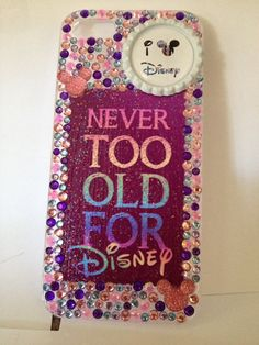 Disney Never Too Old For Disney Phone Case by EpicPhoneCases, $25.00