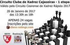CCXR 2017 – Clube de Xadrez Cajazeiras (1ª etapa) – Federação Cearense de Xadrez