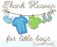 Embroidery Designs - Thank Heaven for Little Boys Clothesline Applique 4x4 5x7 6x10 - Welcome to Lynnie Pinnie.com! Instant download and free applique machine embroidery designs in PES, HUS, JEF, DST, EXP, VIP, XXX AND ART formats.