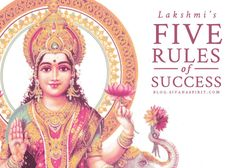 Hindu: Lakshmi's Five Rules of Success - Lakshmi The Goddess of Prosperity - Even the gods held Lakshmi in great respect, because without her they realized that they couldn't beat back the darkness. Indian Goddess, Goddess Lakshmi, Divine Goddess, Bhagavad Gita, Chakras, Mantra, Hindu Deities, Divine Feminine, Spirituality