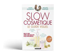 Découvrez les livres qui fondent la Slow Cosmétique. Apprenez comment consommer mieux ou fabriquer vos cosmétiques. Discover the books about Slow Cosmétique
