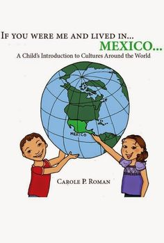 Just the Stuff Ya Know: Giveaway: It's Cinco de Mayo! $25 Paypal and Set of Cultural Books from Carole P. Roman