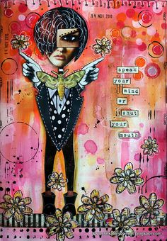 Art Journal - speak your mind or shut your mouth by thekathrynwheel, via Flickr