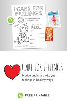 How to introduce kids to the happy habit of Caring for Feelings Feelings Activities, Care For All, Free Coloring Sheets, Help Kids, I Care, Make Me Happy, Colouring, Kids Learning, Mad