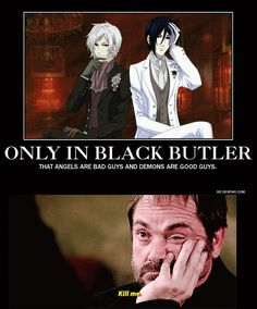 I love them both but... this realy hurts crowley's feelings... * Black Bulter vs Supernatural friends fighting
