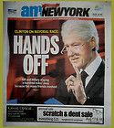 AM NEW YORK CLINTON ON MAYORAL RACE HANDS OFF COLLECTIBLE NEWSPAPER 8 -7- 13 NEW - CLINTON, Collectible, Hands, MAYORAL, Newspaper, RACE, York