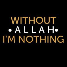 Always remember. Allah doesn't need you. It's YOU who need Allah. Work hard to please Him.