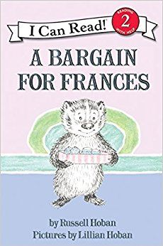 A Bargain for Frances (I Can Read Book Series: Level (I remember listening to a record that went along with this book. I *loved* Frances' voice. It was unusual and deep. I Can Read Books, Read Aloud Books, Used Books, My Books, Story Books, Book Finder, Losing Friends, Animal Books, Book Lists