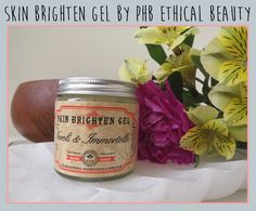 Review of the PHB Skin Brighten Gel with Neroli & Immortelle