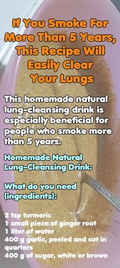 If You Smoke For More Than 5 Years, This Recipe Will Easily Clear Your Lungs