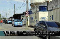 Republicação: 22 de Março de 2014  Policiais Militares lotados na UPP do Jacarezinho intensificaram o patrulhamento após contêineres da UPP Manguinhos ter sido incendiada por traficantes da região ...  Leia mais em: http://www.vipertechnology.com.br/?p=3413
