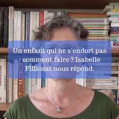 Isabelle Filliozat nous donne de précieux conseils en vidéo pour l'endormissement des enfants.