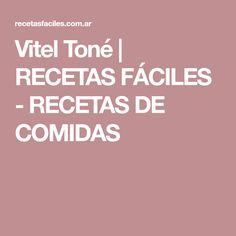 Vitel Toné | RECETAS FÁCILES - RECETAS DE COMIDAS