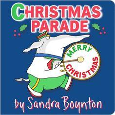 CHRISTMAS PARADE by Sandra  Boynton, $4.99 http://www.amazon.com/dp/B00AAZOOBG/ref=cm_sw_r_pi_dp_lUArub1P7CNVY
