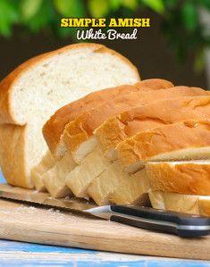 Simple Amish White Bread