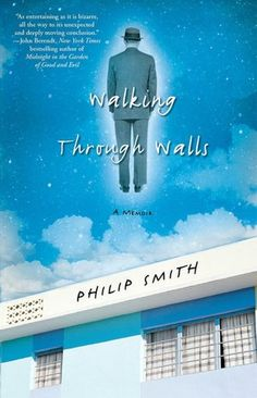 Walking Through Walls: A Memoir  Picked this up the other day, beyond excited to jump into it!