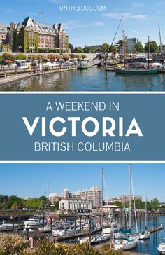 How to spend a weekend in Victoria, Canada – with whale-watching trips, cycle tours, coastal walks, museums and lots of fantastic food and drink in the capital of British Columbia.