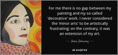 TOP 9 QUOTES BY SONIA DELAUNAY | A-Z Quotes