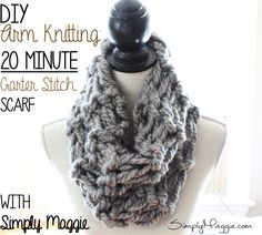 How to Arm Knit a Garter Stitch Scarf in 20 Minutes | simplymaggie.com